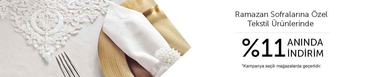 Ramazan Sofralarına Özel Tekstil Ürünlerinde %11 Anında İndirim