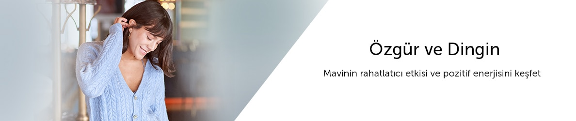 Özgür ve Dingin - Mavinin rahatlatıcı etkisi ve pozitif enerjisini keşfet
