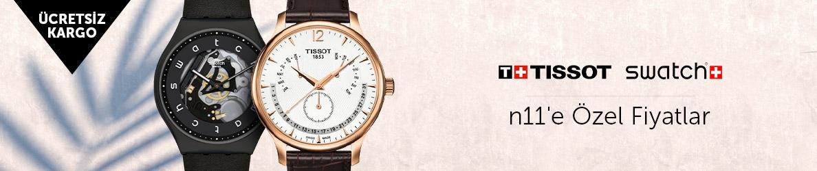 Swatch & Tissot Saatlerde n11'e Özel Fiyatlar