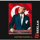 ATATÜRK POSTERİ – Vinil Poster –12 Farklı Resim - 6 Ölçü Şeçeneği