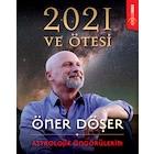 2021 ve Ötesi-Astrolojik Öngörülerim