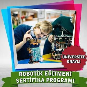 Robotik Eğitmeni Sertifika Programı