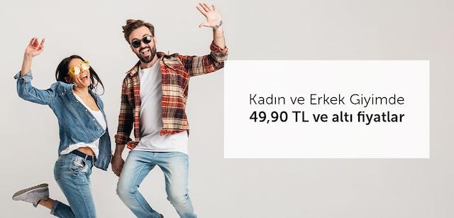 Kadın-Erkek Giyimde 49.90 TL Altı Fiyatlar